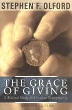 The Grace of Giving : A Biblical Study of Christian Stewardship by Stephen F....