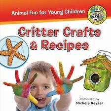 Ranger Rick Animal Fun for Young Children: Meet Ranger Rick Jr : Critter Crafts