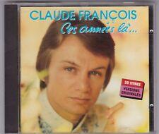 Claude François-CES ANNEES LA... album 1993 polygram-top no code-barres/excellent état!