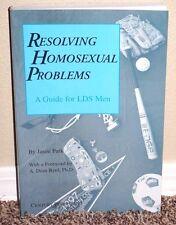 RESOLVING HOMOSEXUAL PROBLEMS A GUIDE FOR LDS MEN by Jason Park 2006 MORMON PB