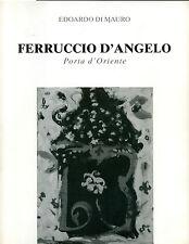"""Edoardo di Mauro - Ferruccio d'Angelo,"""" Porta d'Oriente""""."""