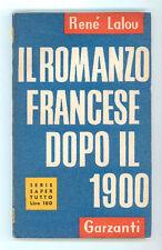 LALOU RENE' IL ROMANZO FRANCESE DOPO IL 900 GARZANTI 1954 I° EDIZ. SAPER TUTTO 6