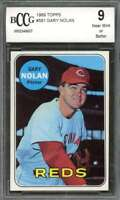 Gary Nolan Card 1969 Topps #581 Cincinnati Reds BGS BCCG 9