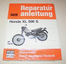 Reparaturanleitung Honda XL 500 S - ab 1978!