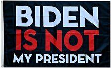 Biden Is Not My President Flag 2024 Don Jr Ivanka 3x5FT Banner USA Seller