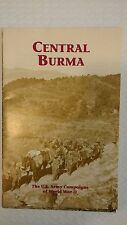 Central Burma : The United States Army Campaigns of World War 2 by George L. Mac