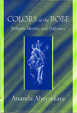 Colors of the Robe (Studies in Comparative Religion): Religion, Identity, and Di
