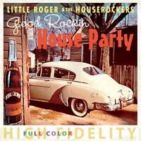 Good Rockin' House Party - Little Roger & the Houserockers | CD | Neu New