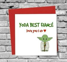 GREETINGS CARD FIANCÉ I LOVE YOU FUNNY HUMOUR YODA BIRTHDAY VALENTINES DAY