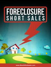 Foreclosure Short Sales  - A Digital Book
