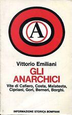 Vittorio Emiliani = GLI ANARCHICI
