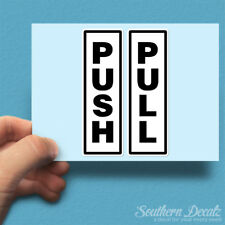 "Push Pull Door - Vinyl Decal Sticker - c33 - 1.8"" x 5.5"" Each"