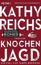 Knochenjagd / Tempe Brennan Bd.15 von Kathy Reichs (2014, Klappenbroschur)