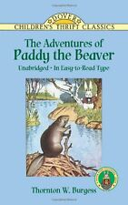 The Adventures of Paddy the Beaver (Dover Childrens Thrift Classics) by Thornto