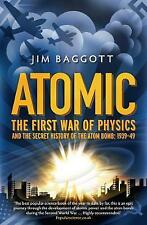 Atomic: The First War of Physics and the Secret History of the Atom-ExLibrary