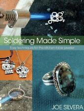 NEW Soldering Made Simple: Easy techniques for the kitchen table jeweler