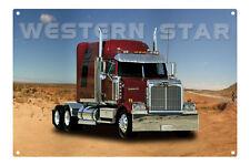 WESTERN STAR TRUCK TIN SIGN  80 x 53cm. WESTERN STAR XLARGE TIN SIGN 31 X 21 ins