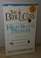 Don Colbert The Bible Cure for High Blood Pressure Ancient Natural Remedies Book