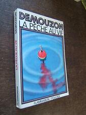 DEMOUZON / LA PECHE AU VIF  / FLAMMARION  POLICIER / 1978