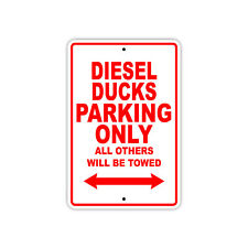 Diesel Ducks Parking Only Boat Ship yacth Marina Lake Dock Aluminum Metal Sign