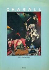 CHAGALL - Mantura B., Chagall. Disegni, gouaches, dipinti 1907-1983. Electa