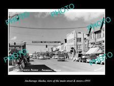 OLD 8x6 HISTORIC PHOTO OF ANCHORAGE ALASKA THE MAIN STREET & STORES c1955