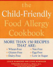 The Child-friendly Food Allergy Cookbook: More Than 150 Wheat-free, Gluten-free,