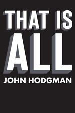 That Is All by John Hodgman (2011, Hardcover)