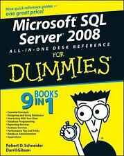 Microsoft SQL Server 2008 All-in-One Desk Reference For Dummies by Schneider, R