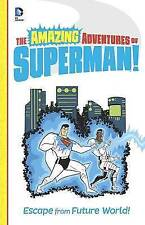 Escape from Future World! (The Amazing Adventures of Superman!), Yale Stewart, U