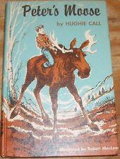 Peter's Moose by Hughie Call (HC,1961)