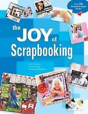 The Joy of Scrapbooking by Kerry Arquette, Darlene D'Agostino and Andrea Zocchi