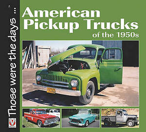 American Pickup Trucks of the 1950s by Norm Mort (PB) Book NEW