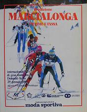 * MARCIALONGA FIEMME E FASSA 18° EDIZIONE : GENNAIO 1989 *