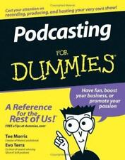 Podcasting by Tee Morris and Evo Terra (2005, Paperback)