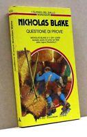 QUESTIONE DI PROVE - N. Blake [I classici del giallo Mondadori n. 433]