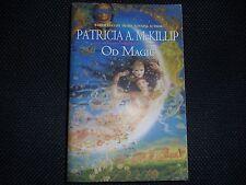 PATRICIA A McKILLIP – Od Magic  (Paperback / softback, 2006)