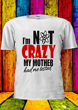 The Big Bang Theory Fun Quotes Crazy T-shirt Vest Tank Top Men Women Unisex 416