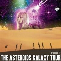 "THE ASTEROIDS GALAXY TOUR ""FRUIT"" CD NEU"