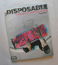 """Disposable A History Of Skateboard Art"" Sean Cliver 2004 1st Edition & Printing"