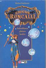 Circus Roncalli - Seifenblasen platzen lautlos (116y)