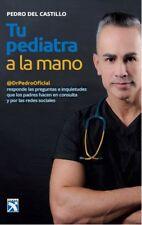 Tu Pediatra a la Mano by Pedro del Castillo (Spanish, Paperback)