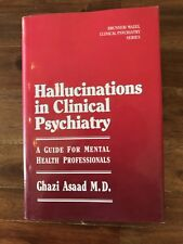 Hallucinations in Clinical Psychiatry : A Guide for Mental Health Professionals