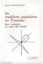 René COURSAULT Les traditions populaires en Touraine, leur évolution 1976