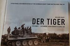 WW2 German Tiger Tank Schwere Panzerabteilung 501 Reference Book