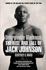 Geoffrey Ward - Unforgivable Blackness (Paperback) 9780224092340