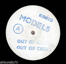 "MODELS Out Of Sight Out Of Mind 1985 OZ 12""45 White label test pressing"