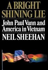 A Bright Shining Lie: John Paul Vann and America in Vietnam-ExLibrary