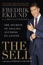 The Sell: The Secrets of Selling Anything to Anyone by Fredrik Eklund - HC - NEW