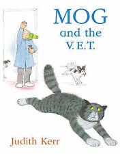 Judith Kerr - Preschool Story Book: MOG AND THE V.E.T. (VET) - NEW